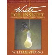 Write For Insight: Empowering Content Area Learning, Grades 6-12