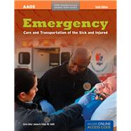 Emergency Care and Transportation of the Sick and Injured: 40th Anniversary Edition