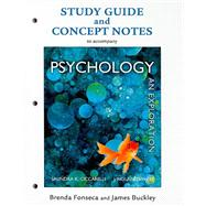 Study Guide for Psychology An Exploration