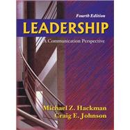 Leadership : A Communication Perspective