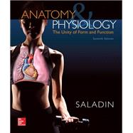 Anatomy & Physiology: A Unity of Form & Function with ConnectPlus Access Card