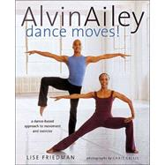 Alvin Ailey Dance Moves!