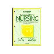 Study Guide to Accompany Fundamentals of Nursing : The Art and Science of Nursing Care