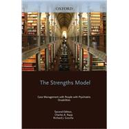 The Strengths Model Case Management with People with Psychiatric Disabilities