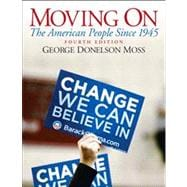 Moving On : The American People since 1945