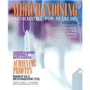 Merchandising Mathematics for Retailing Plus MyFashionKit with Pearson eText -- Access Card Package