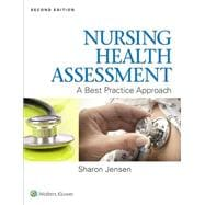 Nursing Health Assessment A Best Practice Approach