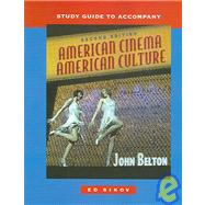 Study Guide t/a American Cinema/American Culture