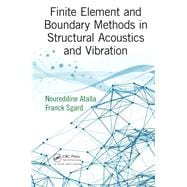Finite Element and Boundary Methods in Structural Acoustics and Vibration 9781466592872R