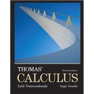 Thomas' Calculus Early Transcendentals, Single Variable plus MyMathLab with Pearson eText -- Access Card Package