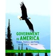 Government in America : People, Politics, and Policy, Brief Edition