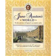 Jane Austen's World The Life and Times of England's Most Popular Author