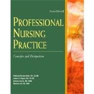 Kozier's Professional Nursing Practice: Concepts and Perspectives