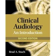 Clinical Audiology : An Introduction