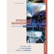 Strategic Management : Competitiveness and Globalization, Concepts and Cases
