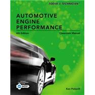 Today's Technician Automotive Engine Performance, Classroom and Shop Manuals
