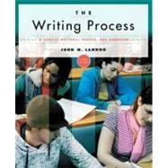 The Writing Process: A Concise Rhetoric, Reader, and Handbook