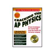 Cracking the AP : Physics, '99: 1999-2000 Edition