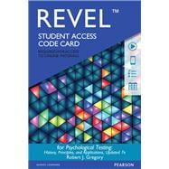 REVEL for Psychological Testing History, Principles and Applications  -- Access Card