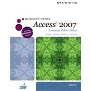 New Perspectives on Microsoft Office Access 2007, Brief, Premium Video Edition, 1st Edition