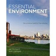Essential Environment : The Science Behind the Stories