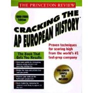 Princeton Review: Cracking the AP: European History, 1999-2000 Edition