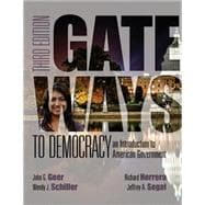 Gateways to Democracy An Introduction to American Government (with MindTap� Politcal Science, 1 term (6 months) Printed Access Card)