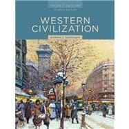 Western Civilization Volume C: Since 1789