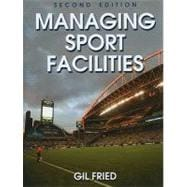 Managing Sport Facilities - 2nd Edition