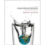 Organizational Behavior : Emerging Knowledge, Global Reality with Connect Plus