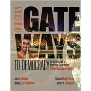 Gateways to Democracy The Essentials (with MindTap Political Science, 1 term (6 months) Printed Access Card)