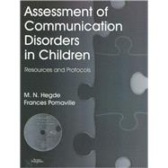 Assessment of Communication Disorders in Children : Resources and Protocols