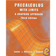 Precalculus with Limits : A Graphing Approach