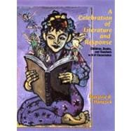 Celebration of Literature and Response, A: Children, Books and Teachers in K-8 Classrooms
