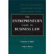 The Entrepreneur�s Guide to Business Law