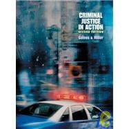 Criminal Justice in Action (Paperbound, Non-InfoTrac Version