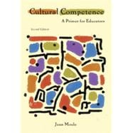 Cultural Competence: A Primer for Educators, 2nd Edition