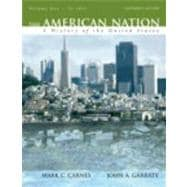 American Nation : A History of the United States, Volume 1 (to 1877) Value Package (includes Study Guide for the American Nation: A History of the United States, Volume 1 (to 1877))