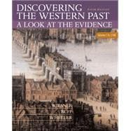 Discovering the Western Past A Look at the Evidence, Volume I: To 1789