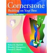 Cornerstone: Building on Your Best, Concise, and Video Cases on CD-ROM Package