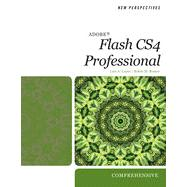 New Perspectives on Adobe Flash CS4 Professional: Comprehensive, 1st Edition