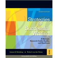 Strategies for Successful Writing: A Rhetoric, Research Guide, Reader and Handbook Value Package (includes MySkillsLab NEW Student Access )