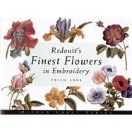 Redouté's Finest Flowers in Embroidery