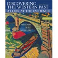 Discovering the Western Past A Look at the Evidence, Volume II: Since 1500