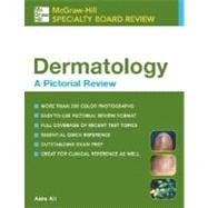 McGraw-Hill Specialty Board Review Dermatology, A Pictorial Review