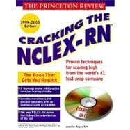 Princeton Review: Cracking the NCLEX-RN with Sample Tests on CD-ROM, 1999-2000 Edition