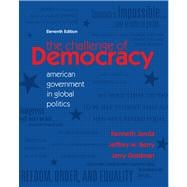 Challenge of Democracy : American Government in Global Politics