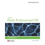 New Perspectives on Adobe Flash Professional CS5, Comprehensive, 1st Edition