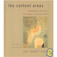 Secondary School Literacy Instruction : The Content Areas