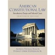 American Constitutional Law : Introductory Essays and Selected Cases